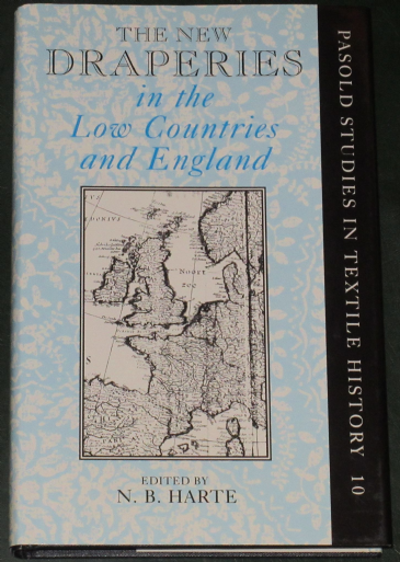 The New Draperies in the Low Countries and England, edited by N.B. Harte
